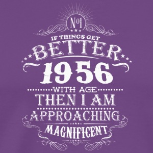 Made in 1956 I am approaching magnificent - Men's Premium T-Shirt