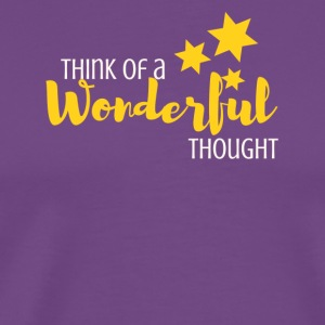 Think of a Wonderful Thought - Men's Premium T-Shirt