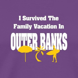 I SURVIVED THE FAMILY VACATION IN OUTER BANKS NC - Men's Premium T-Shirt