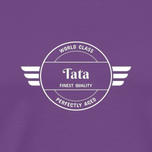 World Class Tata Dad Gift T Shirt - Men's Premium T-Shirt