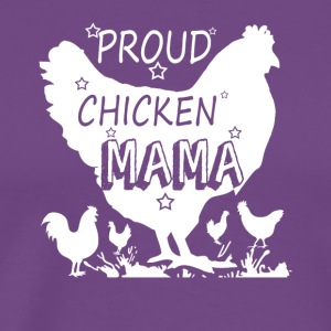 Proud Chicken Lady Shirt - Men's Premium T-Shirt