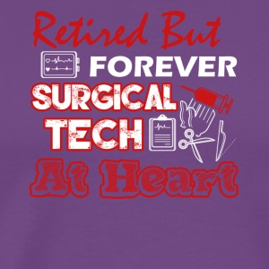 Retired Surgical Tech Tee Shirt - Men's Premium T-Shirt