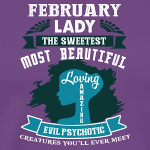 February lady The sweetest Most beautiful - Men's Premium T-Shirt