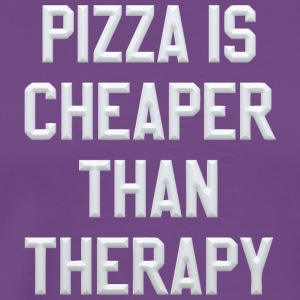 Pizza Is Cheaper Than Therapy - Men's Premium T-Shirt