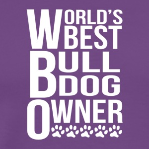 World's Best Bulldog Owner - Men's Premium T-Shirt