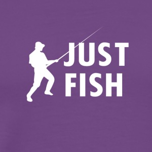 JUST FISH - Men's Premium T-Shirt