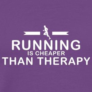Running is cheaper than therapy - Men's Premium T-Shirt