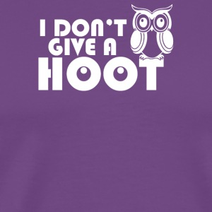 Dont Give a Hoot - Men's Premium T-Shirt