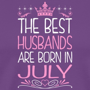 The Best Husbands Are Born In July - Men's Premium T-Shirt