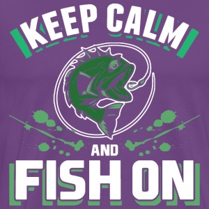 Keep Calm And Fish On Funny Fishing Lover T Shirt - Men's Premium T-Shirt