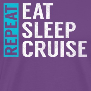 Eat Sleep Cruise Repeat Funny Vacation Crusing