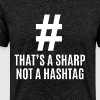 That's A Sharp Not A Hashtag - Music Teacher - Men's Premium T-Shirt