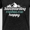 Snowboarding - Snowboarding makes me happy - Men's Premium T-Shirt