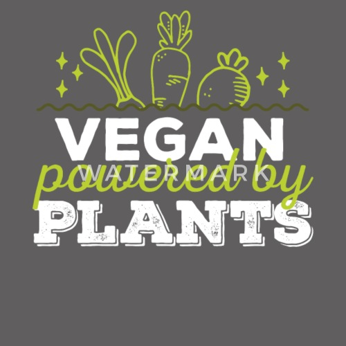Funny Vegan Quotes Vegan Powered By Plants By Teedino Spreadshirt Cool Vegan Quotes