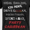 Funny - Speak English, kiss French, drive German,  - Men's Premium T-Shirt