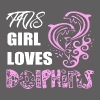 Girl Loves Dolphins Shirt - Men's Premium T-Shirt