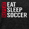 Eat Sleep Soccer Repeat Funny Sports Quote Gag - Men's Premium T-Shirt