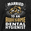 Married To An Awesome Dental Hygienist - Men's Premium T-Shirt
