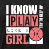 Play Like A Girl Try To Keep Up Basketball Shirt - Men's Premium T-Shirt