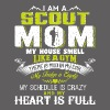 I'm A Scout Mom My House Smell Like A Gym T Shirt - Men's Premium T-Shirt