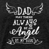 Dad May There Always Be An Angel By My Side Shirt - Men's Premium T-Shirt