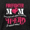Firefighter's Mom I Raised Mine Hero T Shirt - Men's Premium T-Shirt