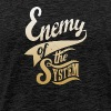 Enemy of The System - Men's Premium T-Shirt