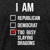 REPUBLICAN DEMOCRAT BUSY SLAYING DRAGONS - Men's Premium T-Shirt