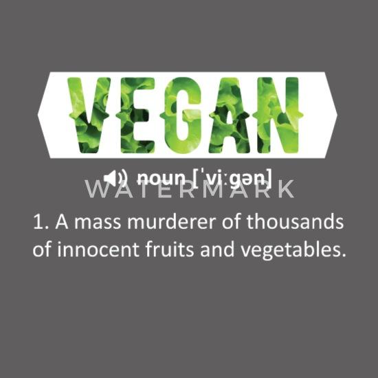 Funny Vegan Quotes Vegan A Mass Murderer Of Mens