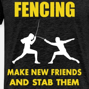 Fencing - Fencing make new friends and stab them
