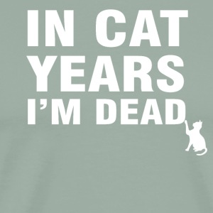 In Cat Years I'm Dead Funny 50th Birthday