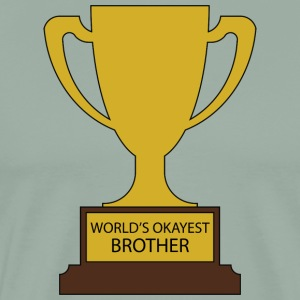 World's Okayest Brother Trophy
