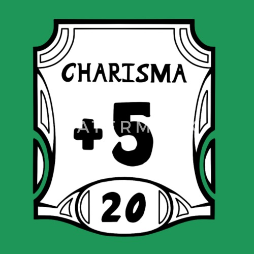 All Of The Charisma By Spreadshirt