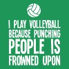 I Play Volleyball Because Punching People T Shirt - Men's Premium T-Shirt