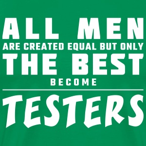 All men are created equal - testers - Men's Premium T-Shirt