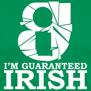 I'm Guarteed Irish - Men's Premium T-Shirt