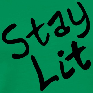 Stay lit - Men's Premium T-Shirt