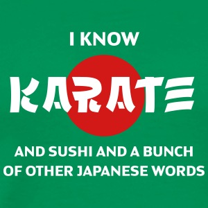 I Can Say Karate And Other Japanese Words! - Men's Premium T-Shirt