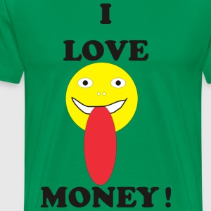 I LOVE MONEY - Men's Premium T-Shirt