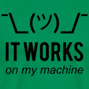 It Works On My Machine - Funny Dev Design Black - Men's Premium T-Shirt