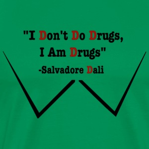 I Am Drugs T Shirt - Men's Premium T-Shirt