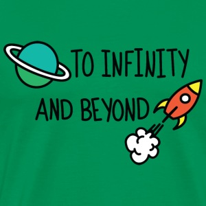 To infinity and beyond - Men's Premium T-Shirt