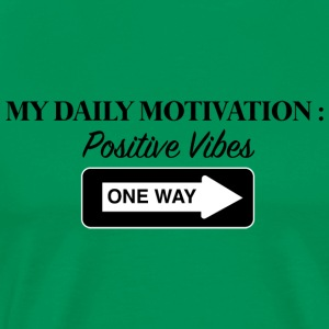 Positive Vibes - Men's Premium T-Shirt