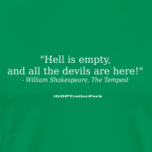 Hell is empty - Men's Premium T-Shirt