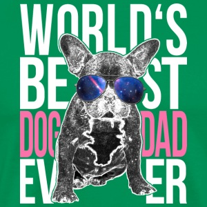 Bulldog Lover World's Best Dog Dad Ever Fashion - Men's Premium T-Shirt