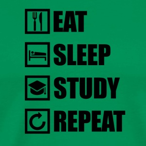 EAT SLEEP STUDY REPEAT - Men's Premium T-Shirt