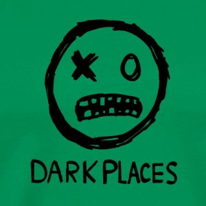 Dark Places - Men's Premium T-Shirt