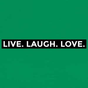 Live Laugh Love - Men's Premium T-Shirt