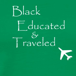BET: Black Educated and Traveled - Men's Premium T-Shirt