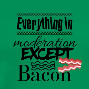 Everything in moderation - Men's Premium T-Shirt